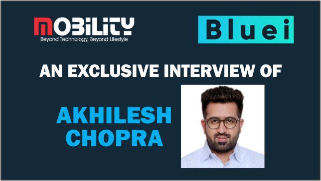 Mr. Akhilesh Chopra, Marketing Director, Bluei