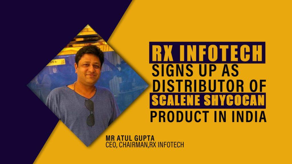 Mr. Atul Gupta, CEO/ Chairman of Rx Infotech