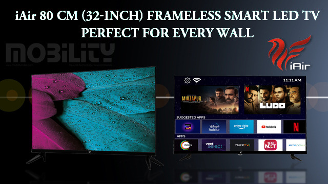 iAir 80 cm (32-inch) Frameless SMART LED TV Perfect For Every Wall 1