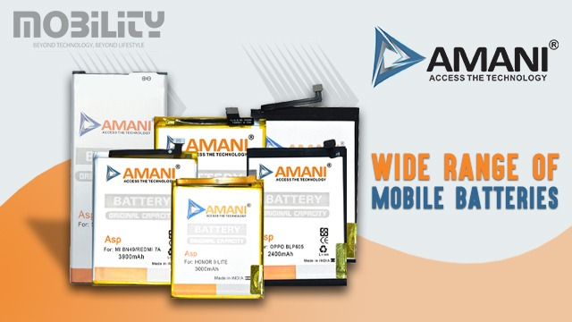 Amani Offers a Wide Range of Mobile Batteries in Bulk with Promised Output
