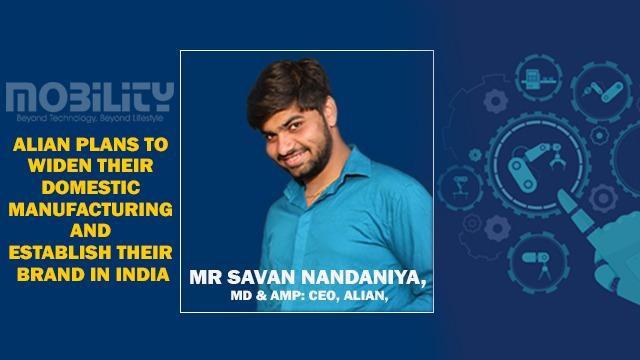 Mr Savan Nandaniya, MD & CEO, Alian