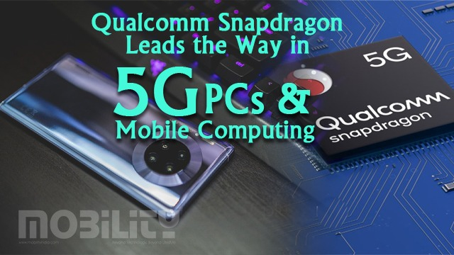 Qualcomm Snapdragon Leads the Way in 5G PCs and Mobile Computing
