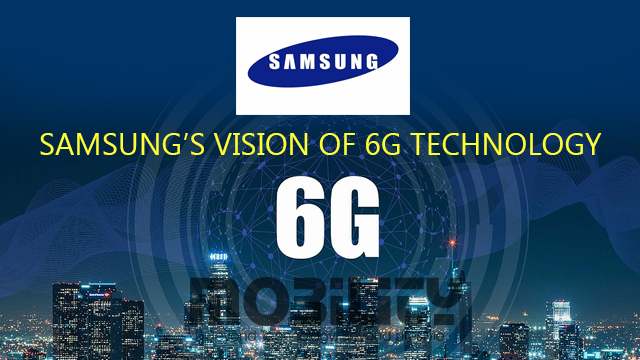 Samsung's vision of 6G technology