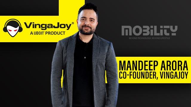 Mr Mandeep Arora, Co-Founder, VingaJoy
