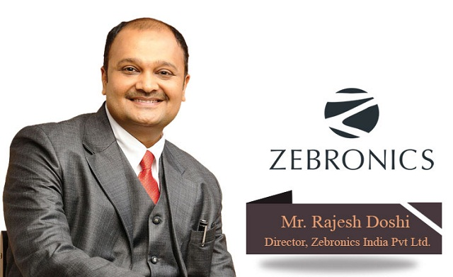 Rajesh Doshi, Co-founder & Director, Zebronics India Pvt Ltd