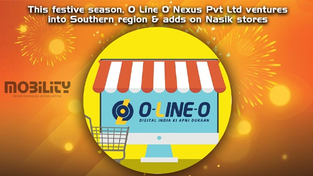 O-Line-O Nexus Pvt Ltd Ventures Into Southern Region & Adds On Nasik Stores